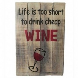 Rough Wooden Sign - Cheap Wine