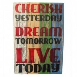 Rough Wooden Sign - Cherish Dream Live
