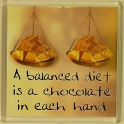 A balanced diet is a chocolate in each hand Fridge Magnet