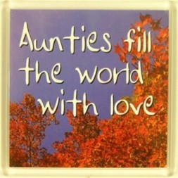 Aunties fill the world with love Fridge Magnet