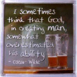 I sometimes think that God, in creating man... Fridge Magnet
