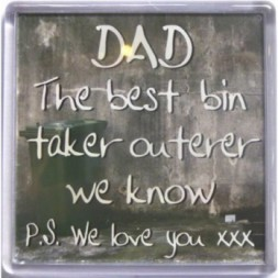 DAD The best bin taker outerer we know... Fridge Magnet