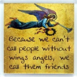 Because we can't call people without wings Fridge Magnet